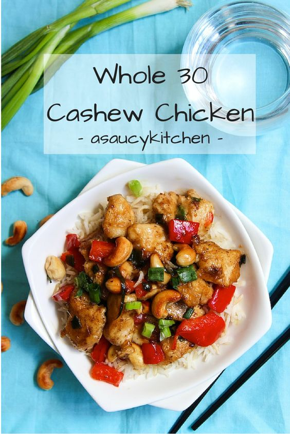 Whole 30 Paleo Cashew Chicken