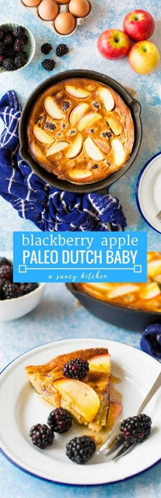 Blackberry & Apple Paleo Dutch Baby – a fast and easy puffed oven pancake made with fresh fruit for the perfect fuss free breakfast. | gluten free and dairy free