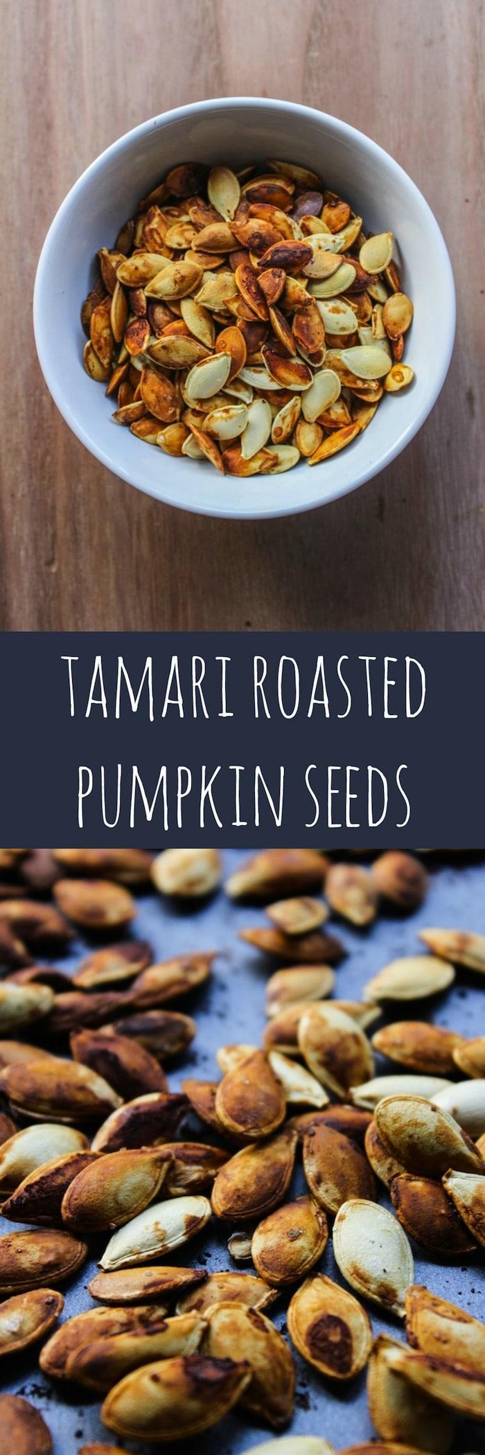 Tamari Roasted Pumpkin Seeds: Don't throw away those pumpkin seeds! Season, roast, and enjoy