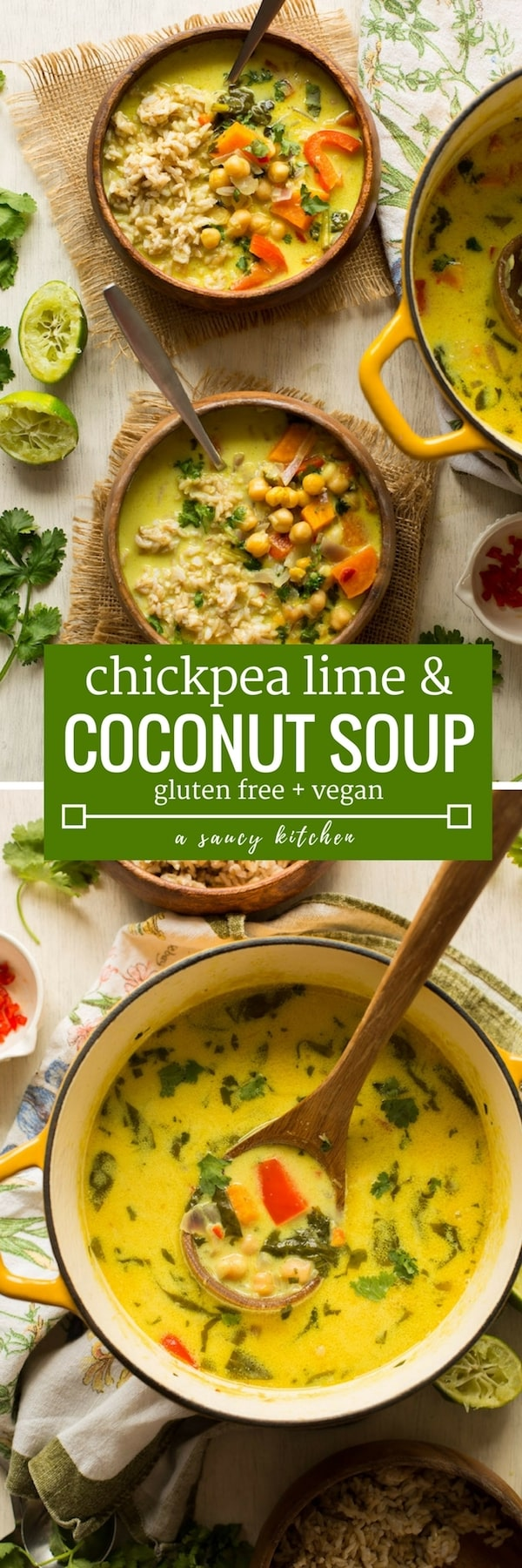 30 minute Chickpea Lime & Coconut Soup - warm, satisfying & easy to make! | #GlutenFree + #Vegan + #GrainFree #soup #coconut #healthydinner