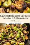 Sautéed Brussels Sprouts with Mustard & Hazelnuts pin graphic