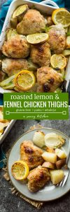Simple, one pan Roasted Lemon & Fennel Chicken Thighs with potatoes | Gluten Free + Whole30 + Paleo