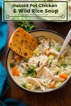 instant pot chicken and wild rice soup pin graphic