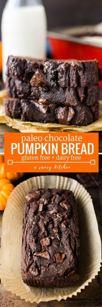 One bowl Paleo Chocolate Pumpkin Bread - a quick and easy dessert bread loaded with moist pumpkin and studded with melty chocolate chunks | Grain Free + Dairy Free + Refined Sugar Free | long pin graphic with text