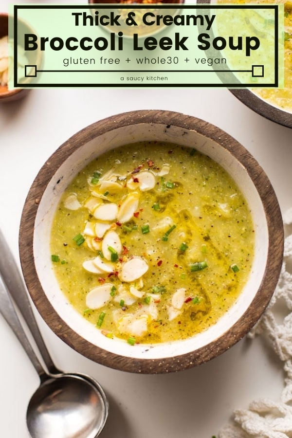 Simple yet flavourful Broccoli Leek Soup - only 7 ingredients & 30 minutes needed! | #Whole30 + #Vegan #BroccoliSoup #Soup #GlutenFree #HealthyRecipes