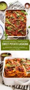"long pin graphic for sweet potato lasagna: ""almond ricotta + basil pesto SWEET POTATO LASAGNA gluten free + whole30 compliant"" A Saucy Kitchen"