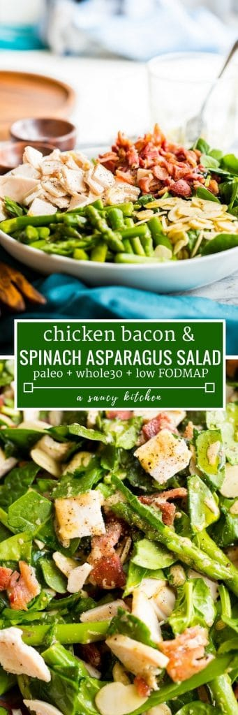 """Chicken Bacon Spinach & Asparagus Salad pintest graphic with text: """"paleo + whole30 + low FODMAP"""""""