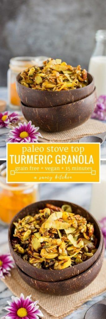 Turmeric Stove Top Paleo Granola pin graphic with text | grain free + vegan + 15 minutes