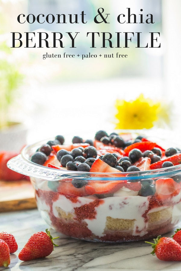 Pinterest graphic: Coconut Chia Berry Paleo Trifle - a perfectly imperfect summer dessert! Featuring a simple, coconut flour cake sandwiched between sweet layers strawberry sauce and coconut whipped cream. Gluten Free + Nut Free + Dairy Free