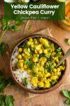 yellow cauliflower chickpea curry pin graphic
