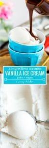 coconut vanilla ice cream pinterest graphic with text: paleo + vegan