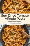 Sun Dried Tomato Alfredo Pasta pin graphic