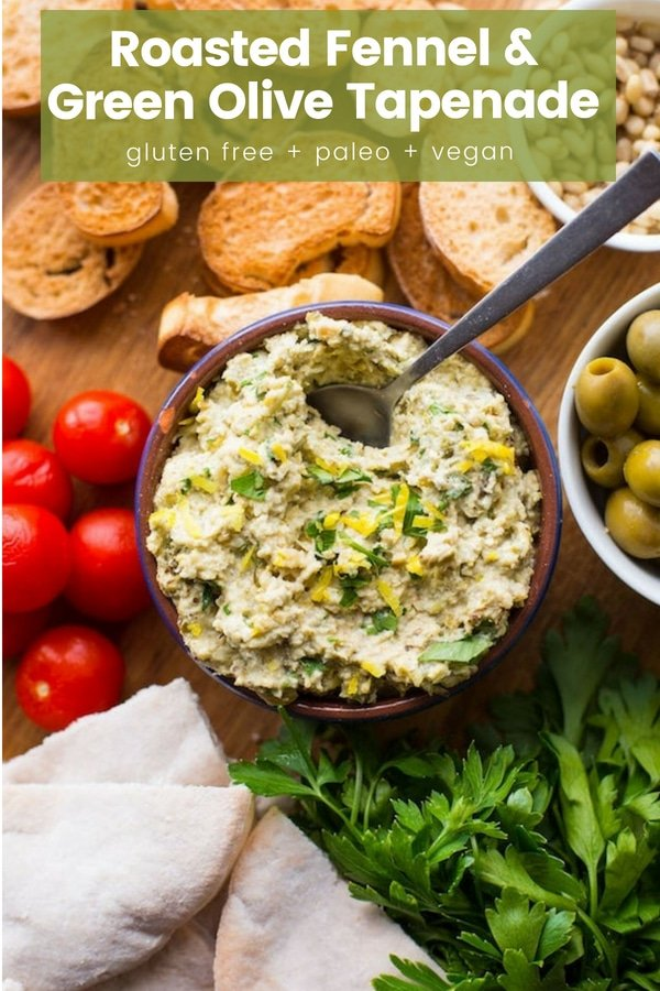 Salty, tangy Roasted Fennel & Green Olive Tapenade made without anchovies - fresh parsley, lemon juice, garlic and pine nuts blitzed together with roasted fennel and olives.   #GlutenFree + #Vegan + #Paleo #Tapenade #GreenOlives #Fennel