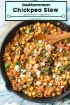 mediterranean Chickpea stew pin graphic