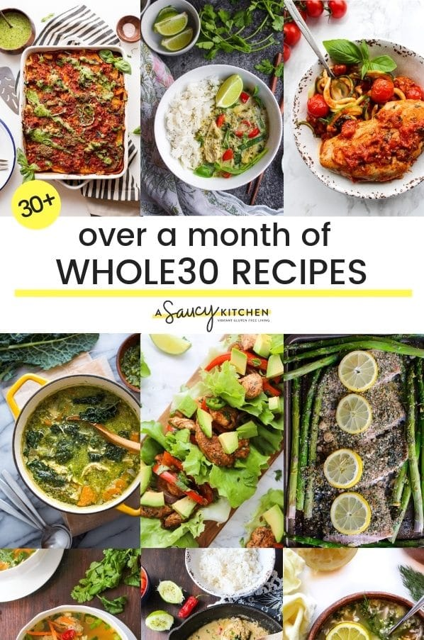 over a month of whole30 recipes a saucy kitchen