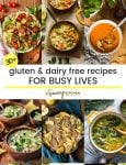 Gluten and Dairy Free Recipes for busy people pinterest collage