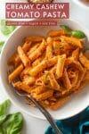 creamy cashew tomato pasta pin graphic
