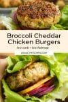 broccoli cheddar chicken burgers pin