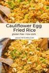 Cauliflower Egg Fried Rice pin graphic