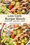 low carb burger bowls pinterest graphic