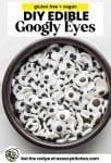 DIY Edible Googly Eyes (Egg Free) pin graphic