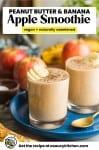Peanut Butter Apple Banana Smoothie Pinterest Graphic